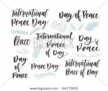 Peace of day lettering set. Hand drawn olives branches. Ink illustration. Modern brush calligraphy. Isolated on white background.