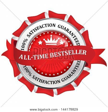All time best seller. 100% satisfaction guaranteed - red shiny business icon / label / ribbon