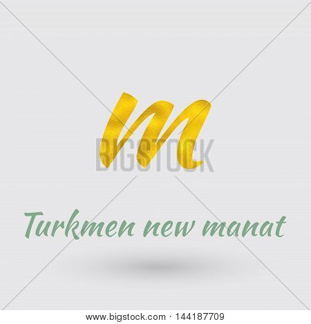 Symbol of the Turkmenistan Currency with Golden Texture.Vector EPS 10