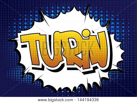 Turin - Comic book style word on comic book abstract background.