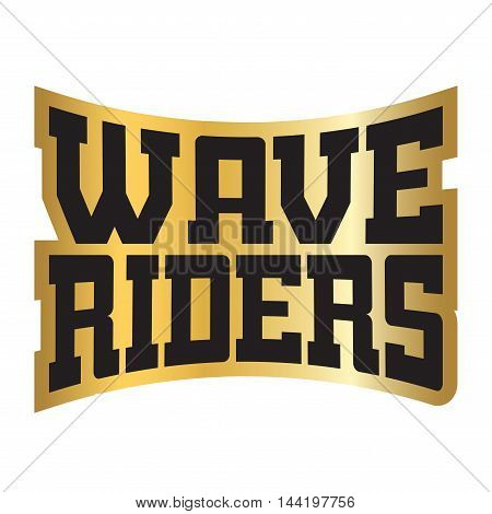 Wave riders t shirt typography graphics. Vintage logo for surf. Black and gold retro design isolated on black background. Symbol of summer sea vacation and beach tropical ocean Vector illustration