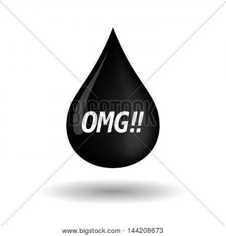 Isolated Oil Drop Icon With    The Text Omg!!