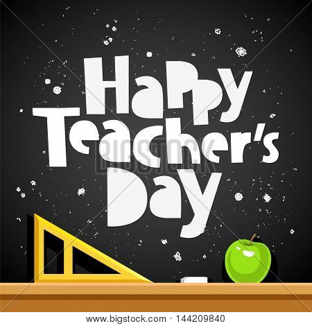 Happy Teacher's Day. Trend calligraphy. Excellent gift card. Vector illustration on a black background. School chalk board with a triangle and an apple.
