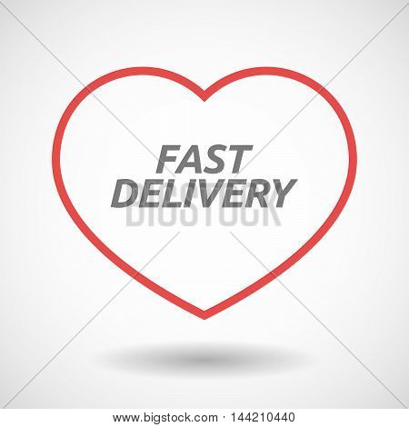 Isolated  Line Art Heart Icon With  The Text Fast Delivery
