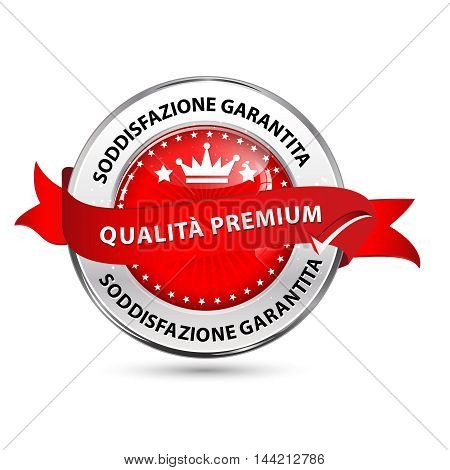 Premium Quality, Satisfaction Guaranteed (Italian language) shiny elegant ribbon / label / icon for retail industry / business purposes