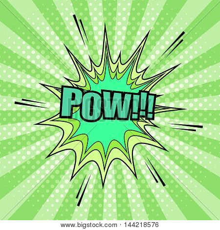 Pow comic cartoon in acid colors. Pop-art style. Vector illustration with title, blot, halftone and sound effects and radial funny background. Template for web and mobile applications