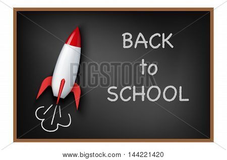 Concept of back to school background. Rocket and blackboard.