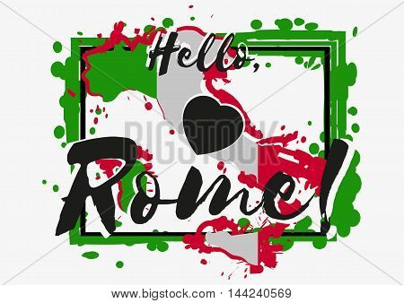 Print with lettering about Rome with green paint splashes in shape of country on grey background. Pattern for fabric textiles clothing shirts banners. Vector illustration