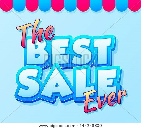Best sale ever. Sale and discounts. Blue comic text. Cartoon text composition for your design.