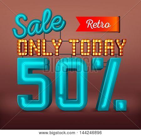 50% sale light text. Neon retro text. Sale and discounts. Retro sale banner. Retro signboard for your design. Vector illustration