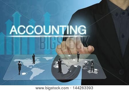 businessman hand pointing text accounting and financial concept.