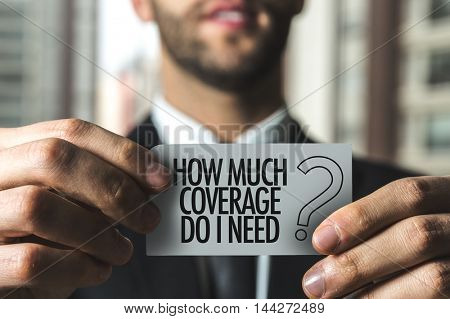 How Much Coverage Do I Need?