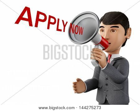 3d renderer image. usinessman with a megaphone and apply now. Business concept. Isolated white background.