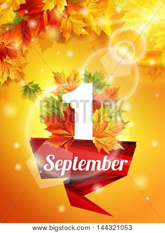 High quality template as of September 1 realistic autumn leaves the first call. Red Ribbon on 1 September. Stock vector illustration.