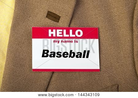 Hello my name is Baseball on name tag.