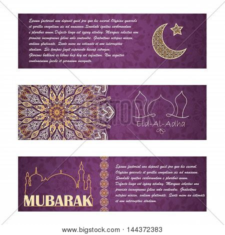 Vector set of invitation cards or horizontal banners to Feast of the Sacrifice (Eid-Al-Adha). Greeting backgrounds with text muslim symbols and mandalas patterns