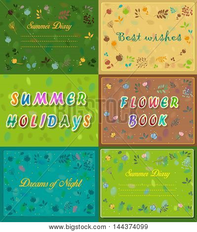 Vintage cards with floral frames. SSummer diary. Best wishes. Summer holidays. Flower book. Dreams of night. . Inscriptions for banners. Artistic font. Watercolor flowers. Vector Illustration
