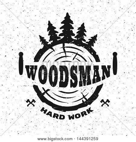 lumberjack hard work. Emblem t-shirt design. Vector illustration.