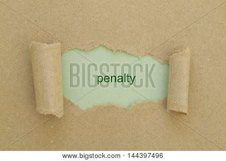 penalty word written under torn paper .