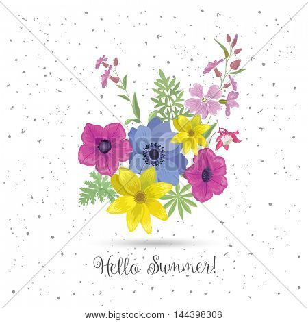 Beautiful Greeting Card with Flowers. Summer Floral Bouquet and Slogan. Season Flower Print for T-shirt.  Wedding Background.