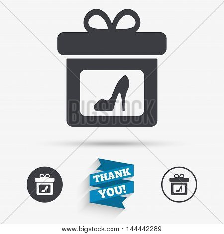 Gift box sign icon. Present with woman shoes symbol. Flat icons. Buttons with icons. Thank you ribbon. Vector