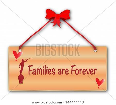 A jfamilies are forever plack in woodgrain with red ribbon and bow over a white background with love cartoon hearts and the angel blowing his horn