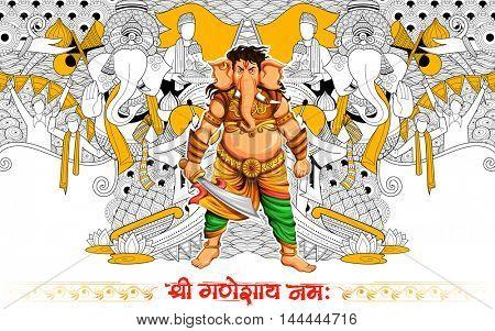 illustration of Lord Ganapati background for Ganesh Chaturthi with message Shri Ganeshaye Namah ( Prayer to Lord Ganesha)