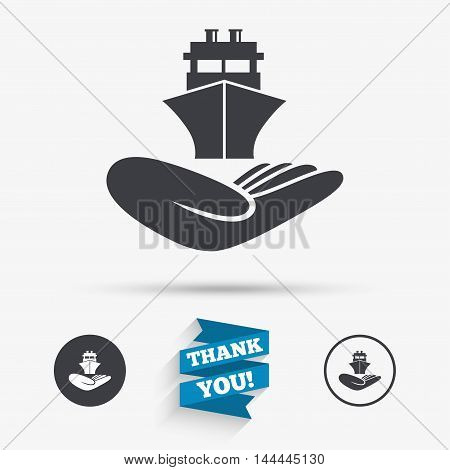 Shipment insurance sign. Hand holds ship symbol. Flat icons. Buttons with icons. Thank you ribbon. Vector