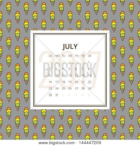 July 2017. One month calendar vector template in a page, square format. Hand drawn seamless pattern with ice cream cones on background. Week starts on Sunday. Green, gray, yellow and red colors