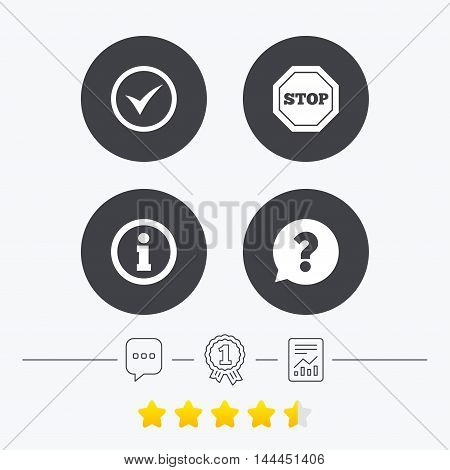 Information icons. Stop prohibition and question FAQ mark speech bubble signs. Approved check mark symbol. Chat, award medal and report linear icons. Star vote ranking. Vector