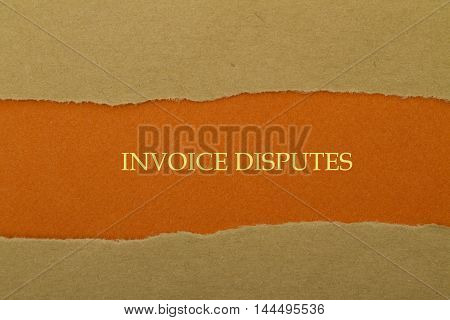 Invoice Disputes message written under torn paper.