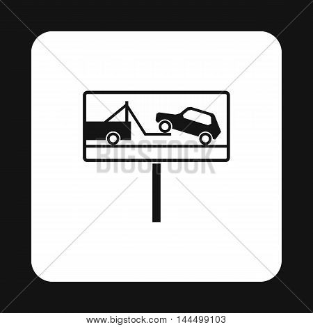 Sign evacuation of cars to impound yard icon in simple style isolated on white background. Punishment symbol