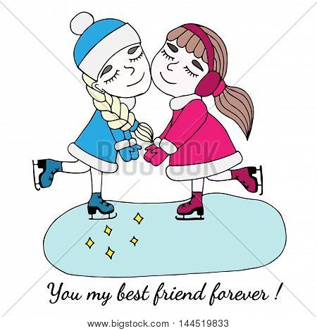 Colorful two girls of friend hold on to the hands on skates with text You my best friend forever.