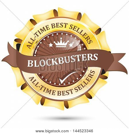 Blockbusters, All time bestsellers - business glossy icon / label / ribbon