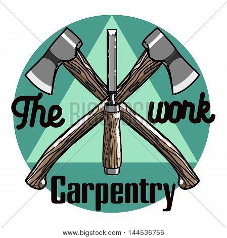 Color vintage Carpenter emblem. Design elements. Vector illustration, EPS 10