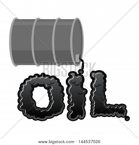 Oil Lettring. Liquid Black Letters And Barrel Of Petroleum. Flowable Font