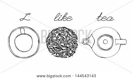 Tea time image. Hand drawn artistic vector illustration. Graphic design idea useful for menu, restaurant decoration, food and culinary books design. I like tea concept