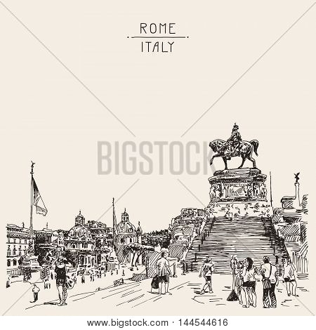 sketch hand drawing of Piazza Venezia in Rome - Altar of the Fatherland Italy, Vittorio Emanuele, Monument for Victor Emenuel II, famous cityscape, vector illustration
