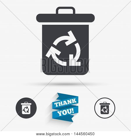 Recycle bin icon. Reuse or reduce symbol. Flat icons. Buttons with icons. Thank you ribbon. Vector