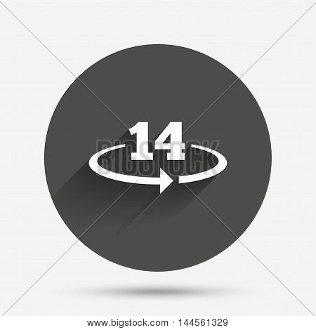 Return of goods within 14 days sign icon. Warranty exchange symbol. Circle flat button with shadow. Vector