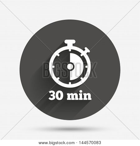 Timer sign icon. 30 minutes stopwatch symbol. Circle flat button with shadow. Vector