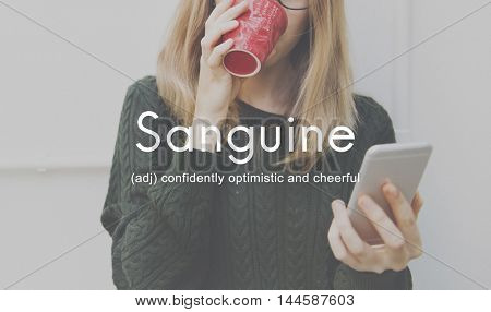 Sanguine Lifestyle Confidence Optimistic Concept