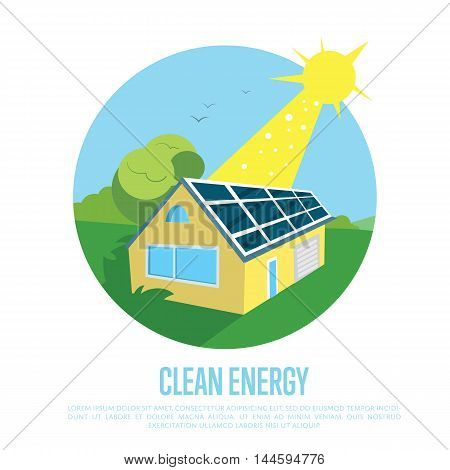 Clean energy vector illustration. Eco house with blue solar panels on the roof under bright sun. Production of energy from the sun. Ecological types of electricity. Green home concept. Clean energy concept. Energy of the Future. Renewable energy sources.