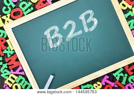 B2B text on school board and magnetic letters