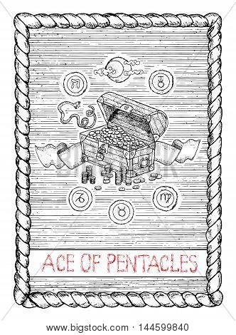 Ace of pentacles. The minor arcana tarot card, vintage hand drawn engraved illustration with mystic symbols. Old trunk full of money, pirate treasures, banner, snake and zodiac signs