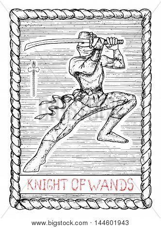 Knight of wands. The minor arcana tarot card, vintage hand drawn engraved illustration with mystic symbols. Warrior with sword or ninja with katana