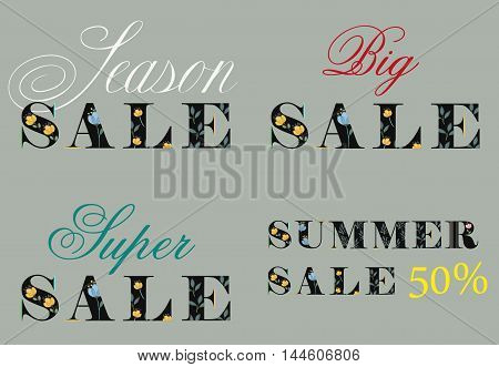 Cards with inscriptions for retail. Season Sale. Big sale. Super sale. Summer sale. Artistic floral font. Black letters with watercolor flowers. Gray background. Vector Illustration