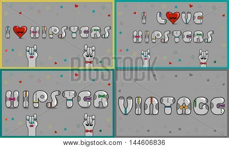 Cards with inscriptions about hipsters. I love hipsters. Vintage font. Gray retro letters with colorful ties. Retro heart with black mustache. Cartoon hipster hands. Vector illustration
