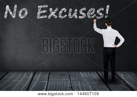 No Excuses text write on black board
