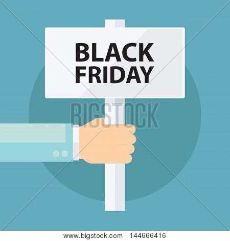 Male hand holding Black Friday signboard. Flat design vector illustration.